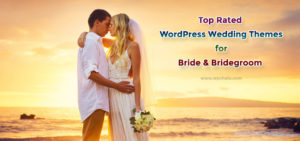 Top Rated WordPress Wedding Themes for Bride & Bridegroom